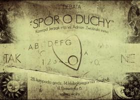 "Debata ""Spór o duchy"" – Warszawa, 28 listopada"
