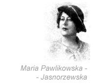Maria Pawlikowska-Jasnorzewska o spirytyzmie