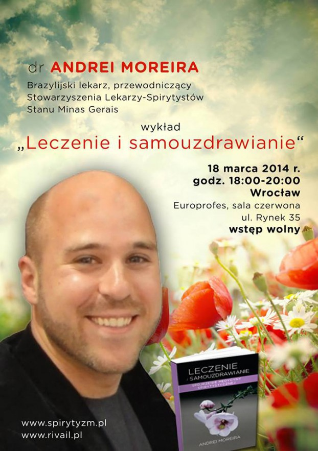 """Wykłady dr Andrei Moreiry """"Leczenie i samouzdrawianie"""". Warszawa 17.marca ; Wrocław 18.marca"""