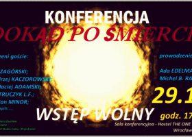 """Konferencja """"Dokąd po śmierci"""" Wrocław 29.10.2016"""