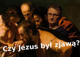 WIDEO. Czy Jezus był zjawą?